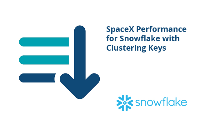 SpaceX Performance for Snowflake with Clustering Keys - Sonra
