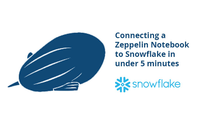 Connecting a Zeppelin Notebook to Snowflake in under 5