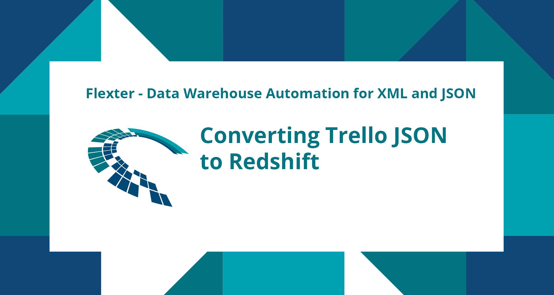 Converting Trello JSON to Redshift - Sonra